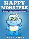 Happy Monsters Stories Jokes Games And More