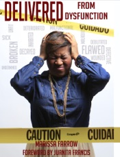 Download and Read Online Delivered From Dysfunction!