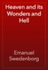 Emanuel Swedenborg - Heaven and its Wonders and Hell artwork