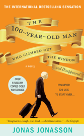 The 100-Year-Old Man Who Climbed Out the Window and Disappeared Ebook Download