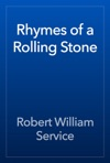 Rhymes Of A Rolling Stone