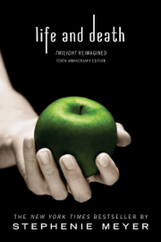 Life and Death: Twilight Reimagined book