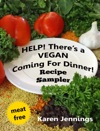 Help Theres A VEGAN Coming For Dinner Recipe Sampler