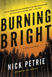 Burning Bright - Nick Petrie book summary