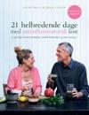 21 Helbredende Dage Med Antiinflamatorisk Kost