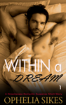 Within a Dream - a Dreamscape Romantic Suspense Short Story
