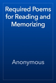 Required Poems For Reading And Memorizing