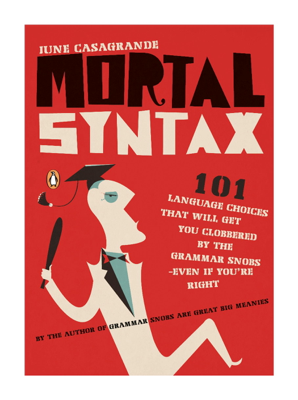 Mortal Syntax - June Casagrande book