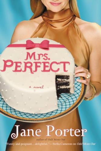 Jane Porter - Mrs. Perfect