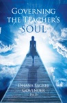 Governing The Teachers Soul