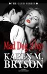 Mad Dog Days