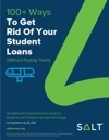 100 Ways To Get Rid Of Student Loans Without Paying Them