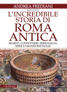 L'incredibile storia di Roma antica Libro Cover