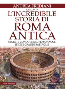 L'incredibile storia di Roma antica Copertina del libro