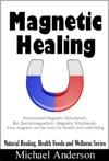 Magnetic Healing