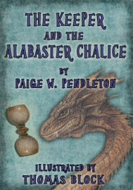 THE KEEPER AND THE ALABASTER CHALICE, BOOK II OF THE BLACK LEDGE SERIES