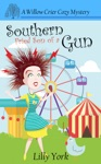 Southern Fried Son Of A Gun A Willow Crier Cozy Mystery Book 4