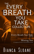 The Every Breath You Take Collection: Every Breath You Take & Missing You: A Companion Novella to Every Breath You Take