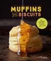 Muffins  Biscuits