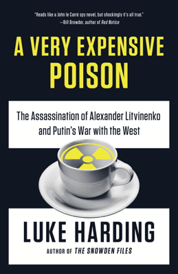 A Very Expensive Poison - Luke Harding book