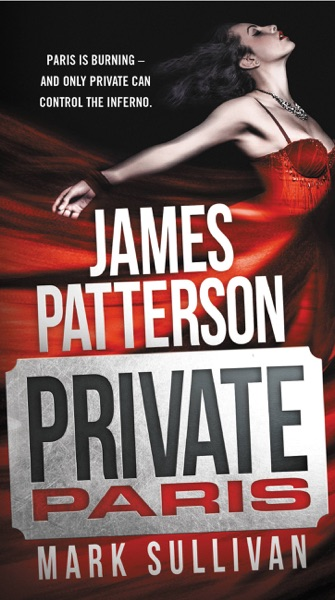 Private Paris - James Patterson & Mark Sullivan book cover