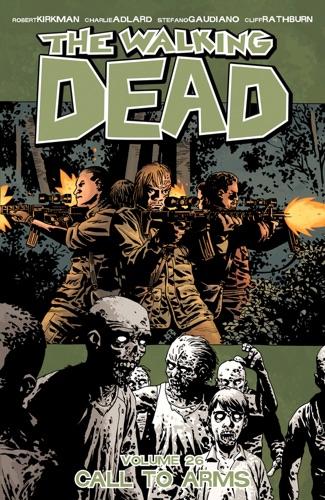 Robert Kirkman, Charlie Adlard, Cliff Rathburn & Stefano Gaudiano - The Walking Dead Vol. 26