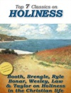 7 Classics On Holiness Purity Of Heart Heart Talks On Holiness Holiness Gods Way Of Holiness Christian Perfection Serious Call Holiness Of Christians