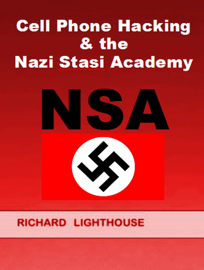 Cell Phone Hacking & the Nazi Stasi Academy (NSA) book