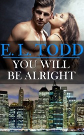 You Will Be Alright (Forever and Ever #18) PDF Download
