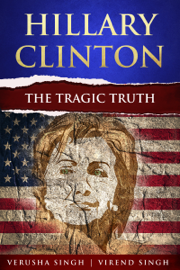 Hillary Clinton: The Tragic Truth