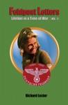 Feldpost Letters - Lifeline In A Time Of War Vol 2