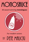 Monosauce 30 Award-winning Monologues