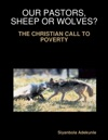 Our Pastors Sheep Or Wolves