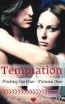 Temptation Finding The One - Volume One