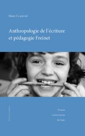 Anthropologie de l'écriture et pédagogie Freinet