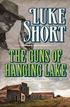 The Guns Of Hanging Lake