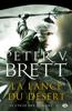 La lance du désert - Peter V. Brett