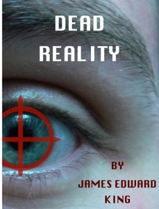 Dead Reality:  A Short Story