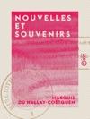 Nouvelles Et Souvenirs - Un Souvenir De Rosni En Aot 1830 - Un Duel En 1819 - Une Saint-Hubert  La Fert-Vidame - Le Joueur
