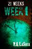 R.A. LaShea - 21 Weeks: Week 1 ilustraciГіn