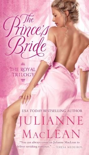 Julianne MacLean - The Prince's Bride