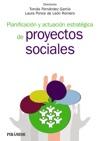 Planificacin Y Actuacin Estratgica De Proyectos Sociales