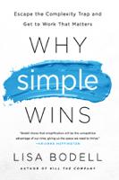 Lisa Bodell - Why Simple Wins artwork