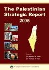 The Palestinian Strategic Report 2005