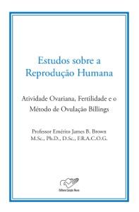Estudo sobre a Reprodução Humana Book Cover