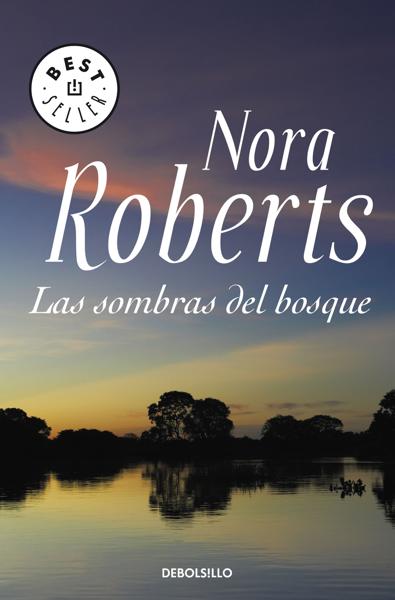 Las sombras del bosque by Nora Roberts