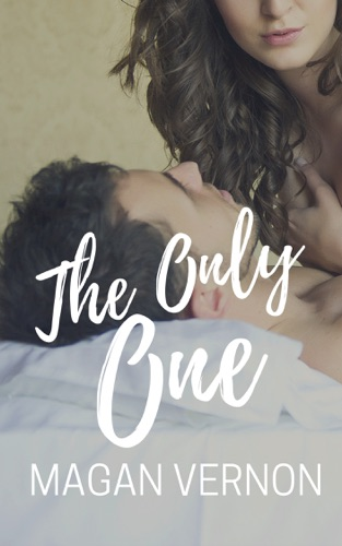 Magan Vernon - The Only One