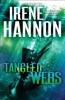Tangled Webs (Men Of Valor Book #3)
