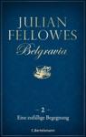 Belgravia 2 - Eine Zufllige Begegnung