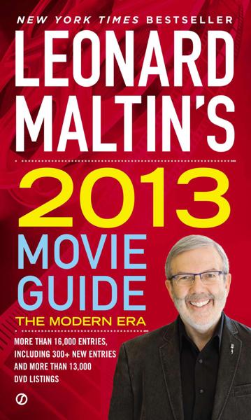 Leonard Maltin's 2013 Movie Guide